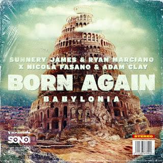 Sunnery James & Ryan Marciano   Born Again (Babylonia) ile ilgili görsel sonucu
