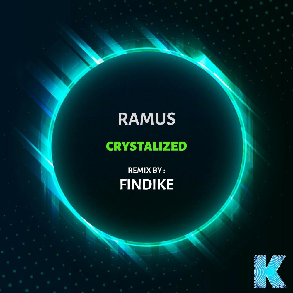 RAMUS - Crystalized (Findike Remix) Karia Records